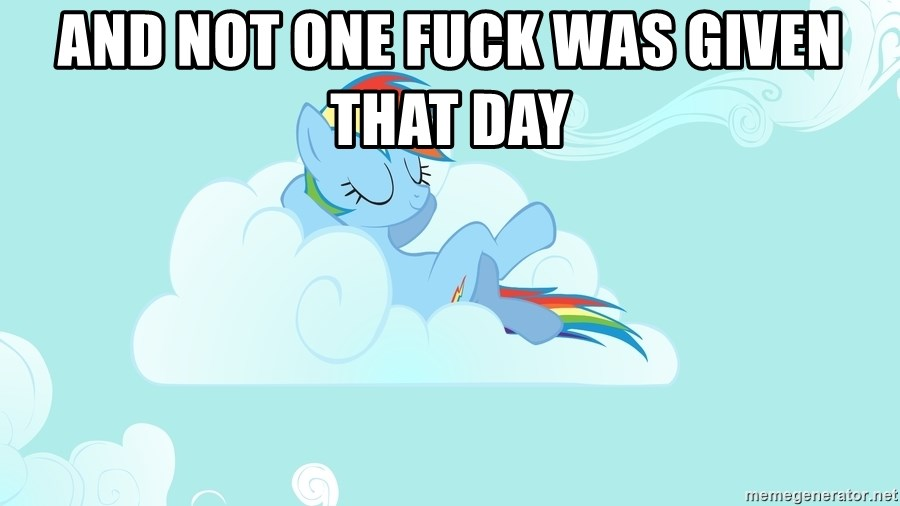 Rainbow Dash Cloud - and not one fuck was given that day