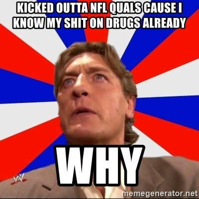Regal Remembers - kicked outta nfl quals cause i know my shit on drugs already why