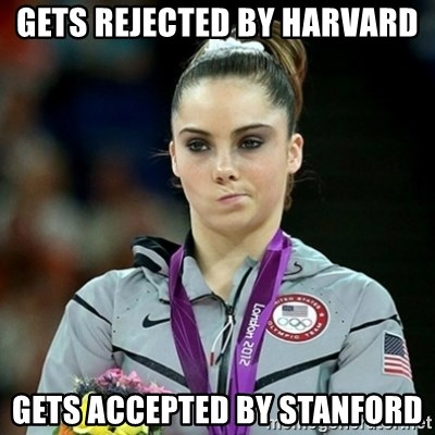 Not Impressed McKayla - GETS REJECTED BY HARVARD GETS ACCEPTED BY STANFORD