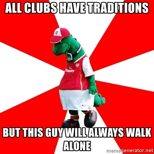 Arsenal Dinosaur - ALL CLUBS HAVE TRADITIONS BUT THIS GUY WILL ALWAYS WALK ALONE