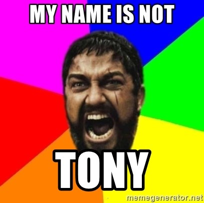 sparta - my name is not tony