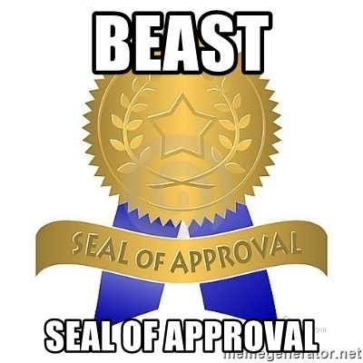 official seal of approval - Beast Seal of approval