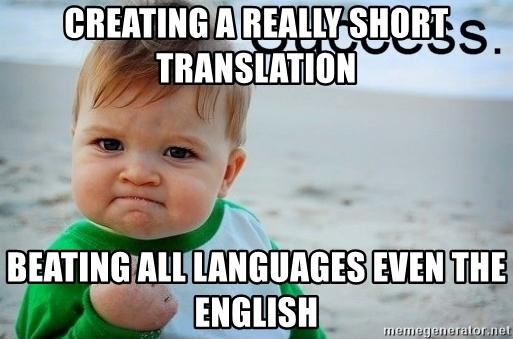 success baby - Creating a really short translation Beating all languages even the english