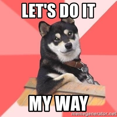 Cool Dog - Let's do it my way