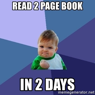 Success Kid - read 2 page book in 2 days