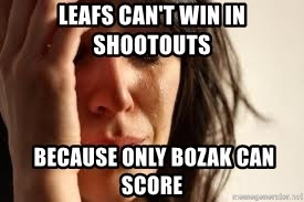 Crying lady - leafs can't win in shootouts  because only bozak can score