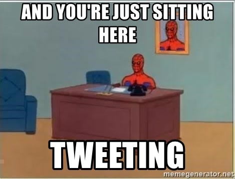 Spiderman Desk - And you're just sitting here TWeeting