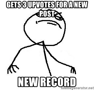 Like A Boss - Gets 3 upvotes for a new post New record
