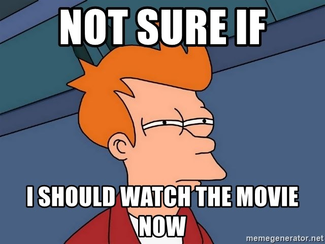 Futurama Fry - not sure if i should watch the movie now