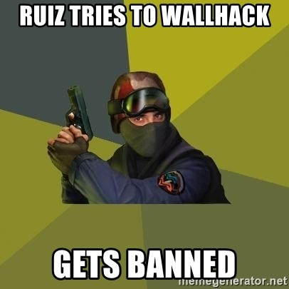 Counter Strike - Ruiz tries to wallhack gets banned