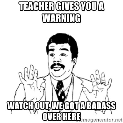 aysi - TEACHER GIVES YOU A WARNING  WATCH OUT, WE GOT A BADASS OVER HERE