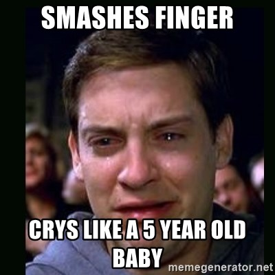 crying peter parker - smashes finger crys like a 5 year old baby