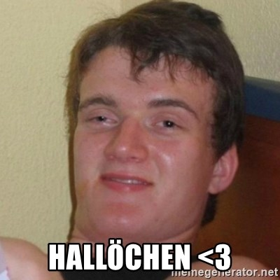 Really Stoned Guy -  HALLÖCHEN <3
