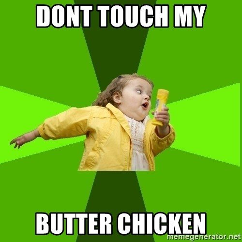 Chubby Bubbles Girl - DONT TOUCH MY  BUTTER CHICKEN