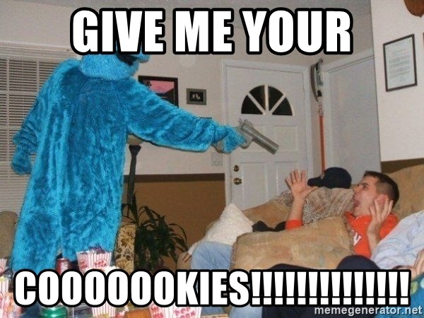 Bad Ass Cookie Monster - GIVE ME YOUR COOOOOOKIES!!!!!!!!!!!!!!
