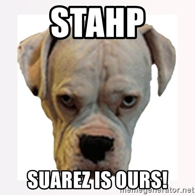 stahp guise - STAHP Suarez is ours!