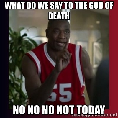 Dikembe Mutombo - What do we say to the god of death no no no not today