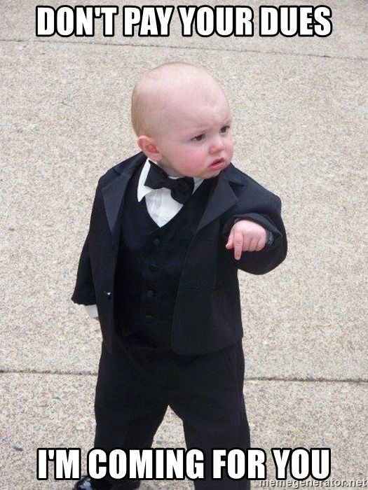 gangster baby - Don't Pay Your Dues I'm coming For You