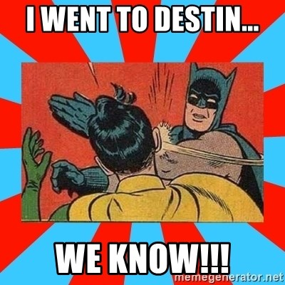 Batman Bitchslap - I went to destin... We know!!!