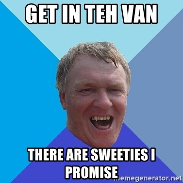 YAAZZ - get in teh van  there are sweeties i promise