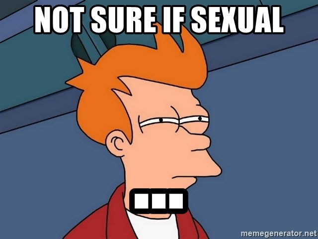 Futurama Fry - not sure if sexual ...