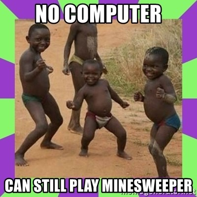 african kids dancing - NO COMPUTER CAN STILL PLAY MINESWEEPER