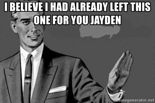 Correction Man  - I BELIEVE I HAD ALREADY LEFT THIS ONE FOR YOU JAYDEN