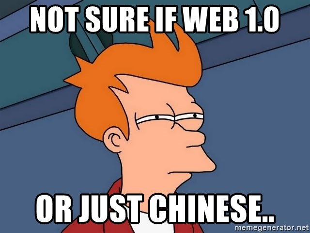 Futurama Fry - not sure if web 1.0 Or just Chinese..