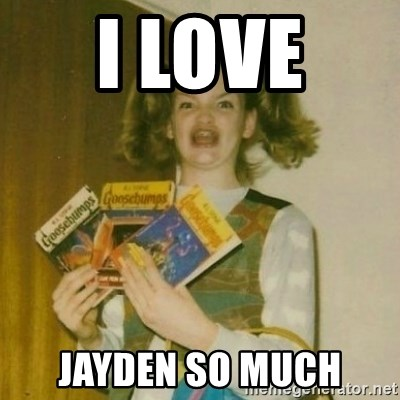 oh mer gerd - I LOVE  JAYDEN SO MUCH