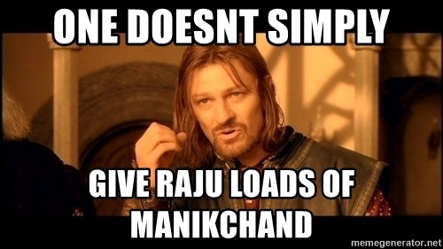 Lord Of The Rings Boromir One Does Not Simply Mordor - One Doesnt simply Give raju loads of manikchand
