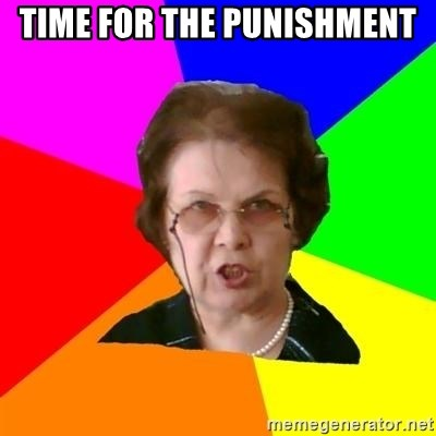 teacher - TIME FOR THE PUNISHMENT