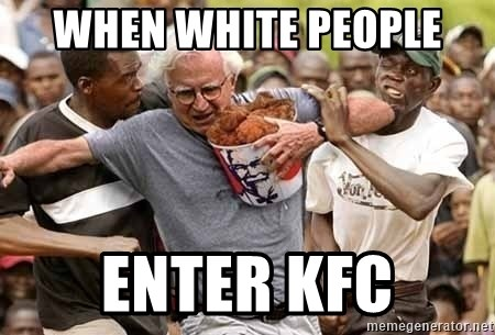 Black Guys Are Real Mad - WHEN WHITE PEOPLE  ENTER KFC