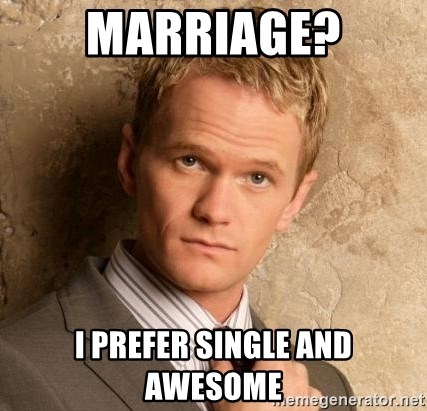 BARNEYxSTINSON - marriage? I prefer single and awesome