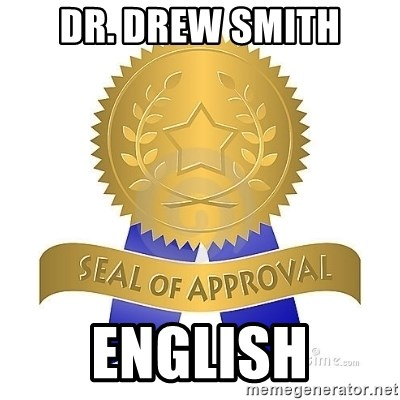 official seal of approval - Dr. Drew Smith english