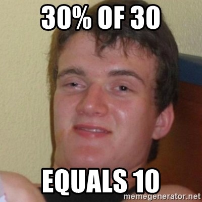 Stoner Stanley - 30% of 30 Equals 10
