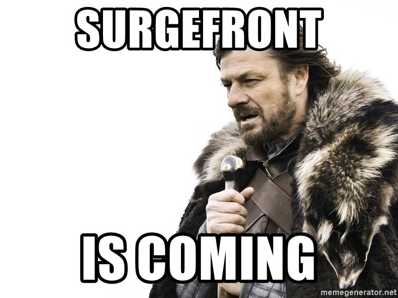Winter is Coming - Surgefront is coming