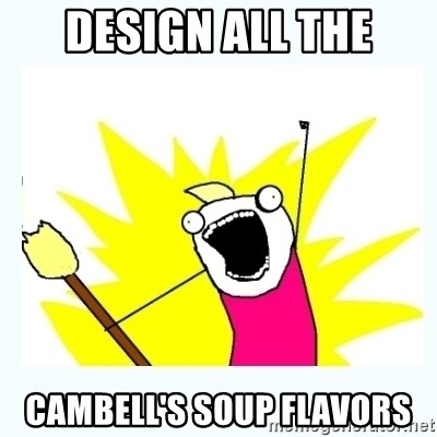 All the things - Design all the cambell's soup flavors