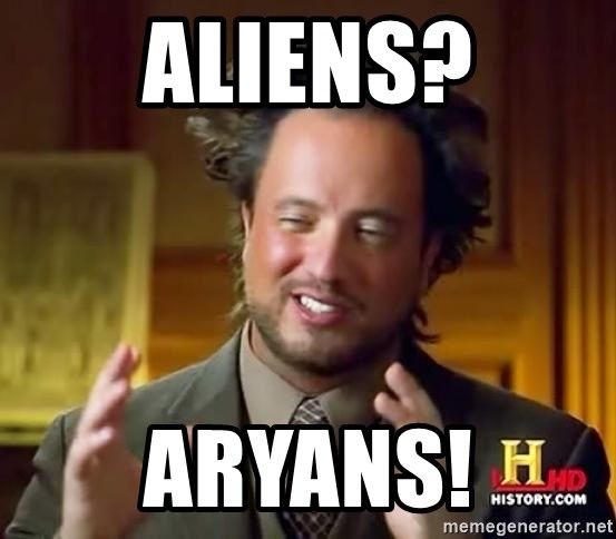 Ancient Aliens - Aliens? Aryans!