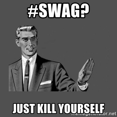 Grammar Guy - #Swag? Just Kill Yourself