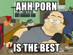 South Park Wow Guy - Ahh porn Is the best
