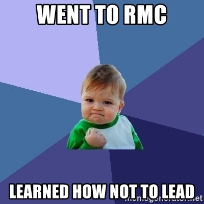 Success Kid - Went to rmc learned how not to lead