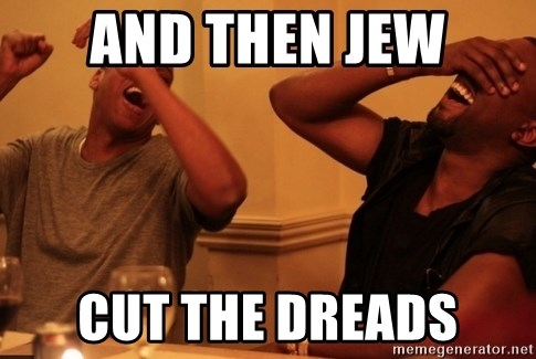 kanye west jay z laughing - and then jew cut the dreads