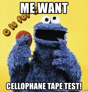 cookie monster  - me want cellophane tape test!