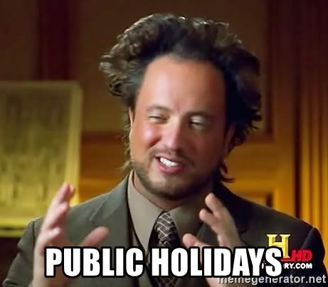 Ancient Aliens -  public holidays