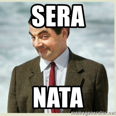 MR bean - SERA NATA