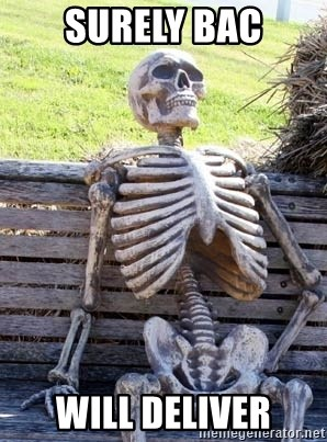 Waiting For Op - SURELY BAC WILL DELIVER
