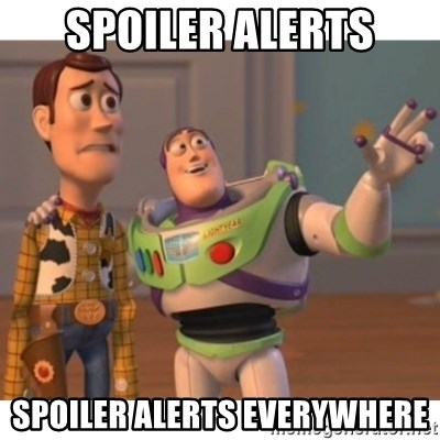 Toy story - spoiler alerts spoiler alerts everywhere