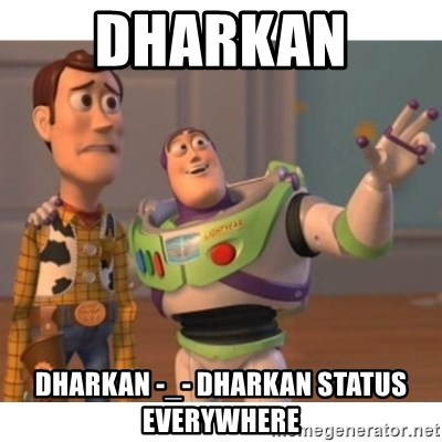 Toy story - Dharkan  Dharkan -_- Dharkan Status Everywhere