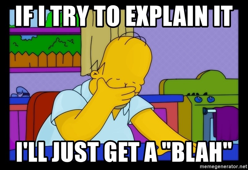 """Homer Facepalm - If i try to explain it i'll just get a """"blah"""""""