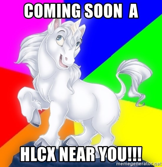 Gayy Unicorn - coming soon  a hlcx near you!!!